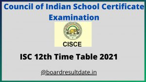 ISC 12th Time Table