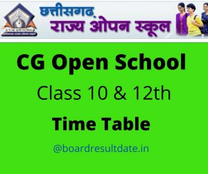CG Open School Time Table